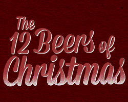 Tuesday Tappings: 12 Beers of Christmas