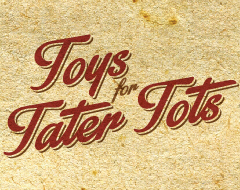 Toys for Tater Tots